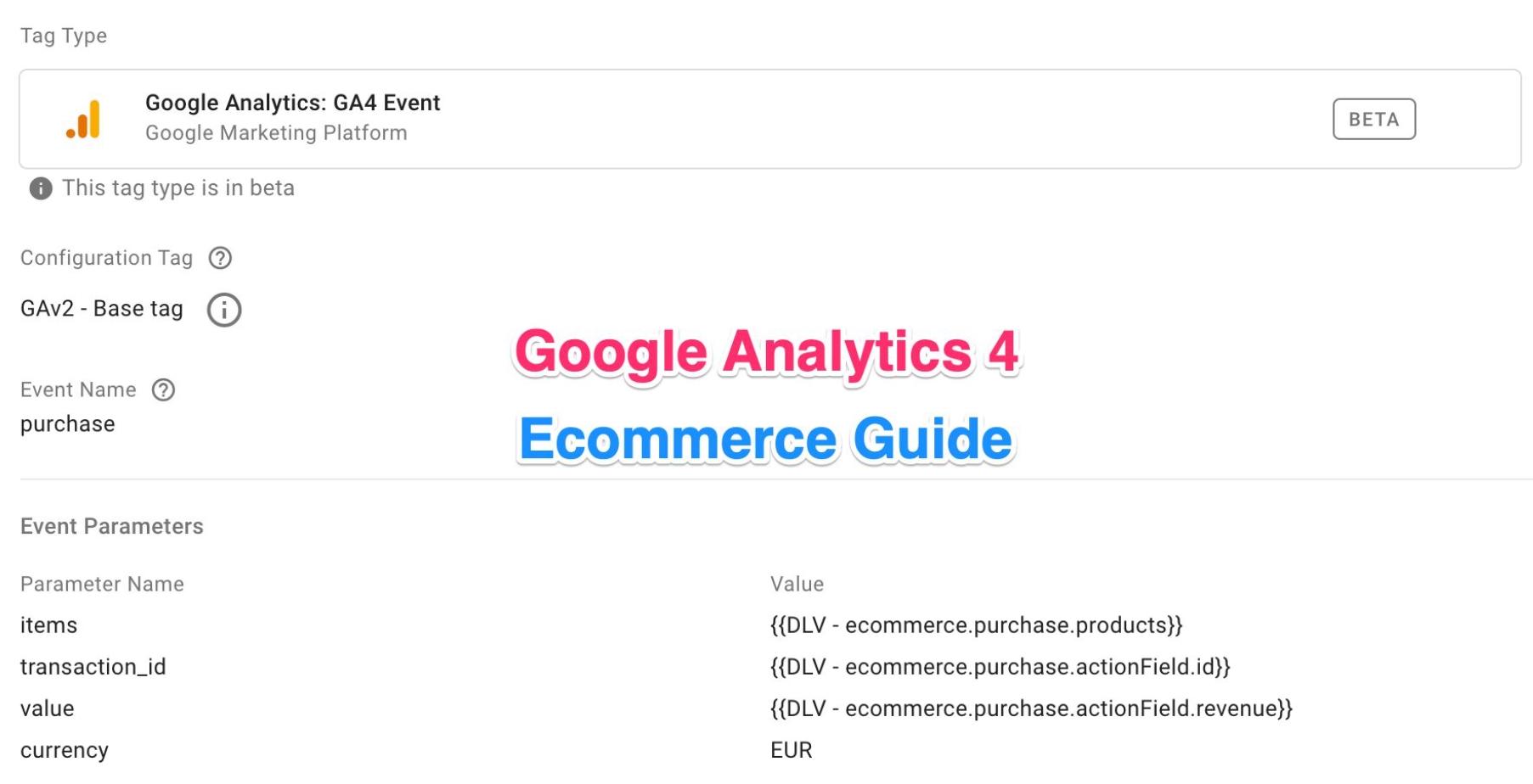 Google Analytics 4: Google Etiket Yöneticisi İçin E-ticaret Kılavuzu