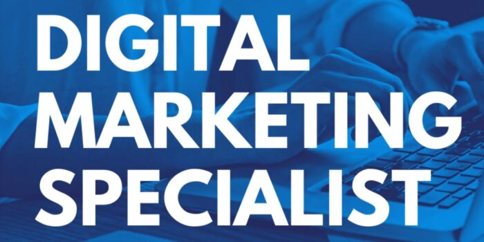 Who is Digital Marketing Specialist? What do they do?