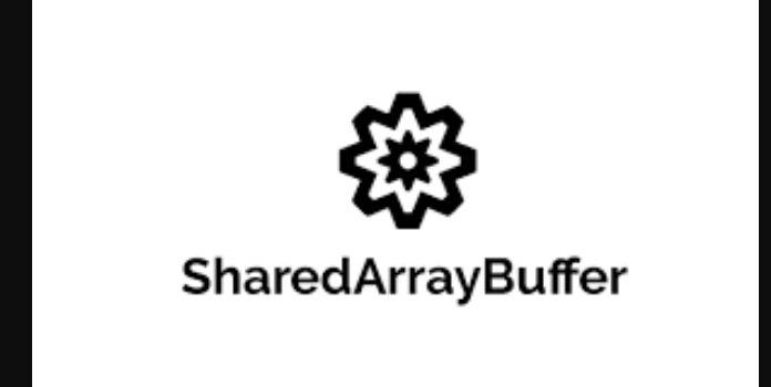 SharedArrayBuffer Nesne Mesajı Hakkında Açıklamalar